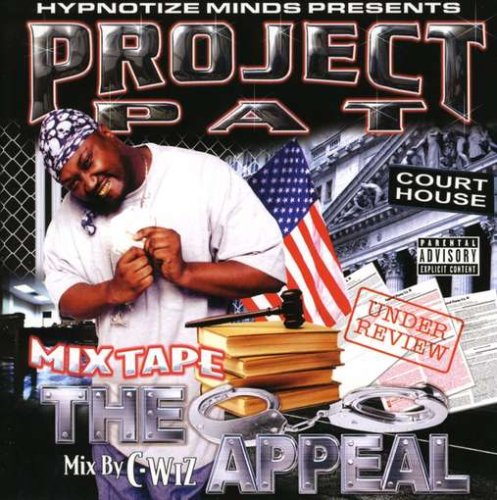 Project Pat - Mix Tape: The Appeal - Zortam Music