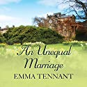 An Unequal Marriage Audiobook by Emma Tennant Narrated by Anne Dover