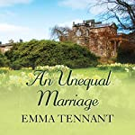 An Unequal Marriage | Emma Tennant