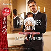 His Forever Family: w/Bonus Short Story: Never Too Late | Sarah M. Anderson, Brenda Jackson