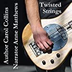 Twisted Strings | Carol Collins