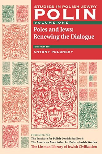 polin-studies-in-polish-jewry-volume-1-poles-and-jews-renewing-the-dialogue-2004-07-22