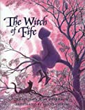 img - for Witch of Fife Pb (Scottish Folk Tales) book / textbook / text book