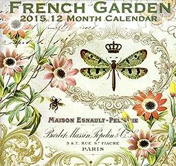 French Garden - 2015 12 Month Wall Calendar 12x11