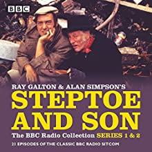 Steptoe & Son: The BBC Radio Collection: Series 1 & 2: 21 episodes of the classic BBC radio sitcom Radio/TV Program by Ray Galton, Alan Simpson Narrated by Harry H. Corbett, Wilfred Brambell