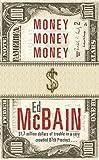 'MONEY, MONEY, MONEY (87TH PRECINCT S.)'