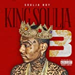 King Soulja 3 [Explicit]