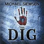 The Dig | Michael Siemsen