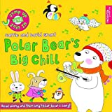 Polar Bears Big Chill (Jump Up and Join in)