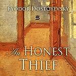 An Honest Thief | Fyodor Dostoyevsky