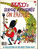Sergio Aragones on Parade (A Mad big book ; no. 1) (0446970972) by Aragones, Sergio