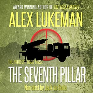 The Seventh Pillar: The PROJECT Series, Book 3 | [Alex Lukeman]