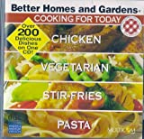 Better homes and Gardens 'cooking for today' Chicken - Vegetarian - Stir-fries - pasta