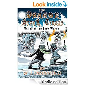 The Dragon Steam Circus.: Valley of the Snow Weres
