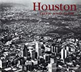 Houston Then and Now (Then & Now)