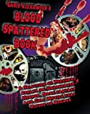Chris Alexander's Blood Spattered Book