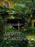 echange, troc Françoise Dubarry, Catherine Marset - Jardins secrets de Gascogne