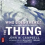 img - for Who Goes There?: The Novella That Formed the Basis of 'THE THING' book / textbook / text book