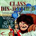 Class Dis-Mythed: Myth Adventures, Book 15 (       UNABRIDGED) by Robert Asprin, Jody Lynn Nye Narrated by Noah Michael Levine Noah Michael