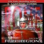 Rome: Fury of the Legion: Sword of the Legion | R. Cameron Cooke