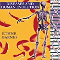 Diseases and Human Evolution Audiobook by Ethne Barnes Narrated by J. D. Smith Jr.