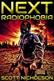 Radiophobia: A Post-Apocalyptic Thriller (Next Book 3)