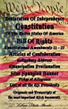 img - for Declaration Of Independence, Constitution Of The United States Of America, Bill Of Rights, Constitutional Amendments 11 - 27, Articles of Confederation, Gettysburg Address, Emancipation Proclamation book / textbook / text book