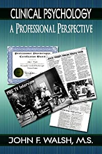 Clinical Psychology: A Professional Perspective