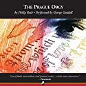 The Prague Orgy Audiobook by Philip Roth Narrated by George Guidall