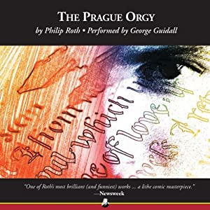 The Prague Orgy | [Philip Roth]