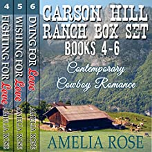 Carson Hill Ranch Box Set: Carson Hill Ranch, Books 4 - 6 (       UNABRIDGED) by Amelia Rose Narrated by Valerie Gilbert