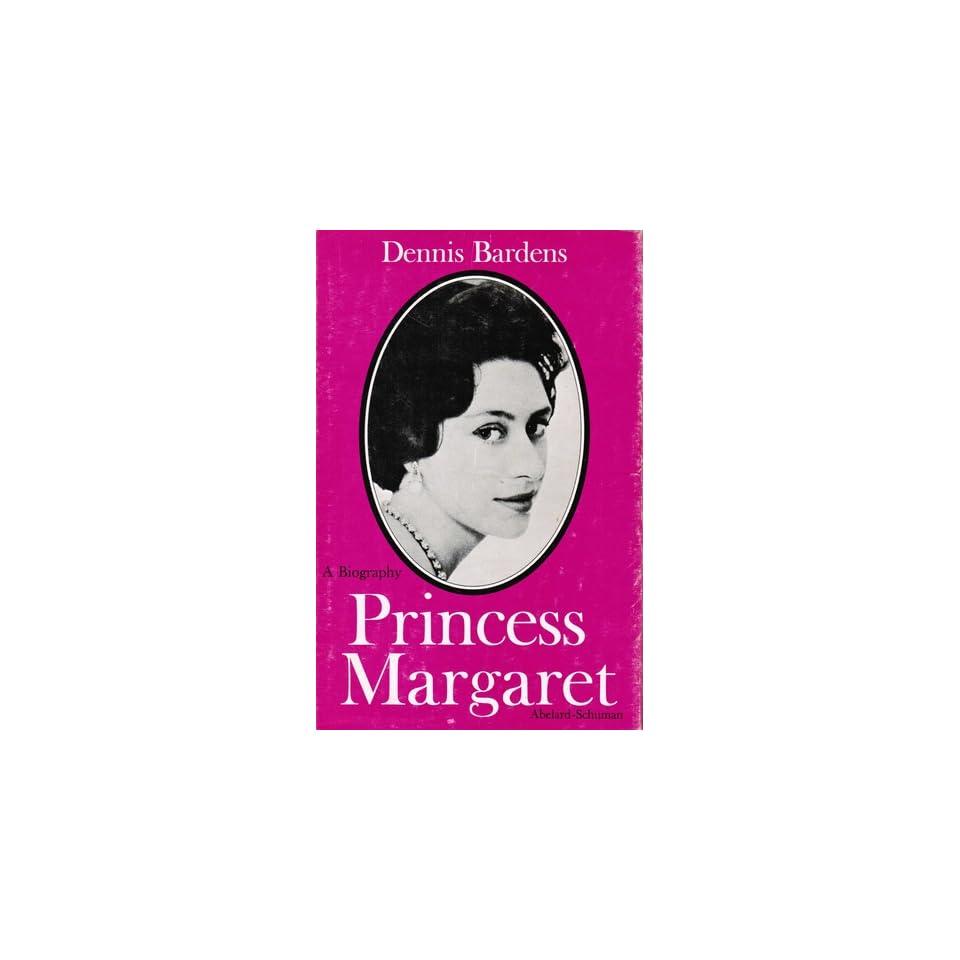 PRINCESS MARGARET A Biography.