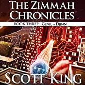 Genie vs. Djinn: Zimmah Chronicles, Volume 3 | Scott King