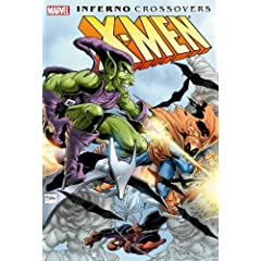 X-Men: Inferno Crossovers by Chris Claremont,&#32;Ann Nocenti,&#32;Louise Simonson and Walter Simonson