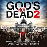 Gods Not Dead 2 (Music from and inspired by the Original Motion Picture)