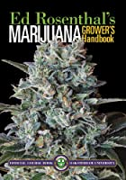 Marijuana Grower's Handbook: Ask Ed Edition