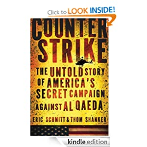 The Untold Story of America's Secret Campaign Against Al Qaeda - Eric Schmitt, Thom Shanker