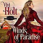 Winds of Paradise: Paradise Valley, Book 2 Hörbuch von Vivi Holt Gesprochen von: Cody Roberts