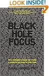 Black Hole Focus: How Intelligent Peo...