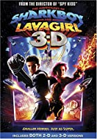 The Adventures Of Sharkboy And Lavagirl In 3-d Also Includes 2d Version by Dimension