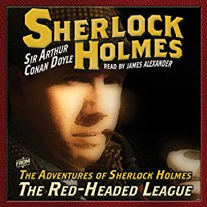 The Adventures of Sherlock Holmes: The Red Headed League | [Arthur Conan Doyle]