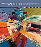 img - for Art in Motion: Native American Explorations of Time, Place, and Thought book / textbook / text book