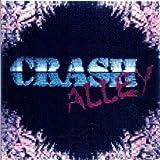 Crash Alley by Crash Alley