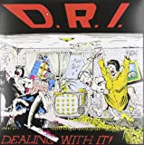 Dealing With It [VINYL] D.R.I.