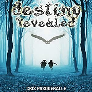 Destiny Revealed Audiobook