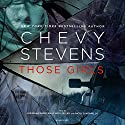Those Girls Audiobook by Chevy Stevens Narrated by Jorjeana Marie, Emily Woo Zeller, Nicol Zanzarella