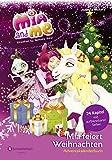 Mia and me - Mia feiert Weihnachten: Adventskalenderbuch