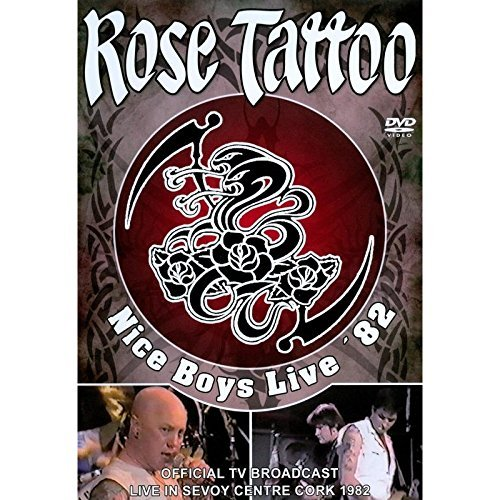 Rose Tattoo - Nice boys live '82
