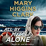 All by Myself, Alone | Mary Higgins Clark