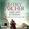 Erbe und Schicksal (Die Clifton-Saga 3) Audiobook by Jeffrey Archer Narrated by Erich Räuker